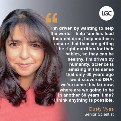 Dusty Vyas, Senior Scientist, LGC